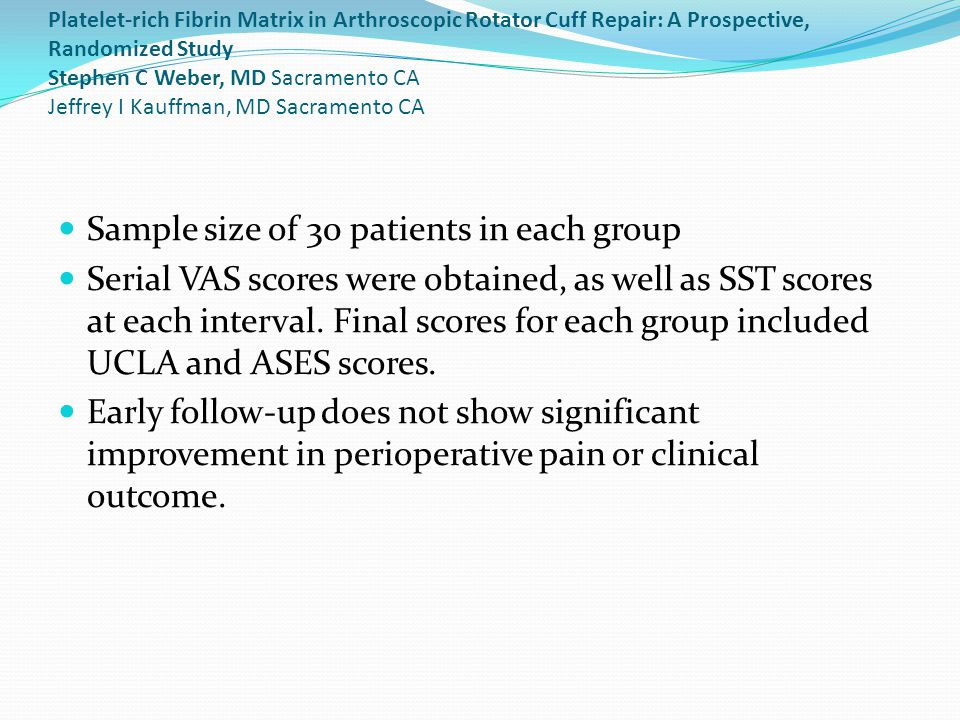 Sample size of 30 patients in each group