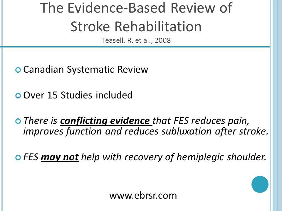 The Evidence-Based Review of Stroke Rehabilitation Teasell, R. et al