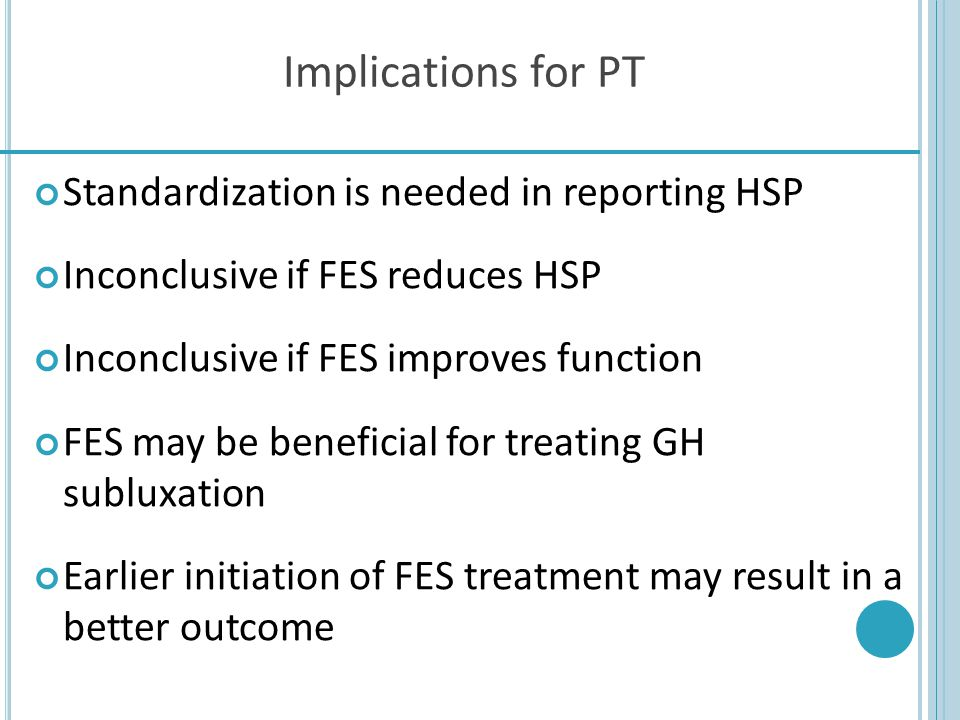 Implications for PT Standardization is needed in reporting HSP