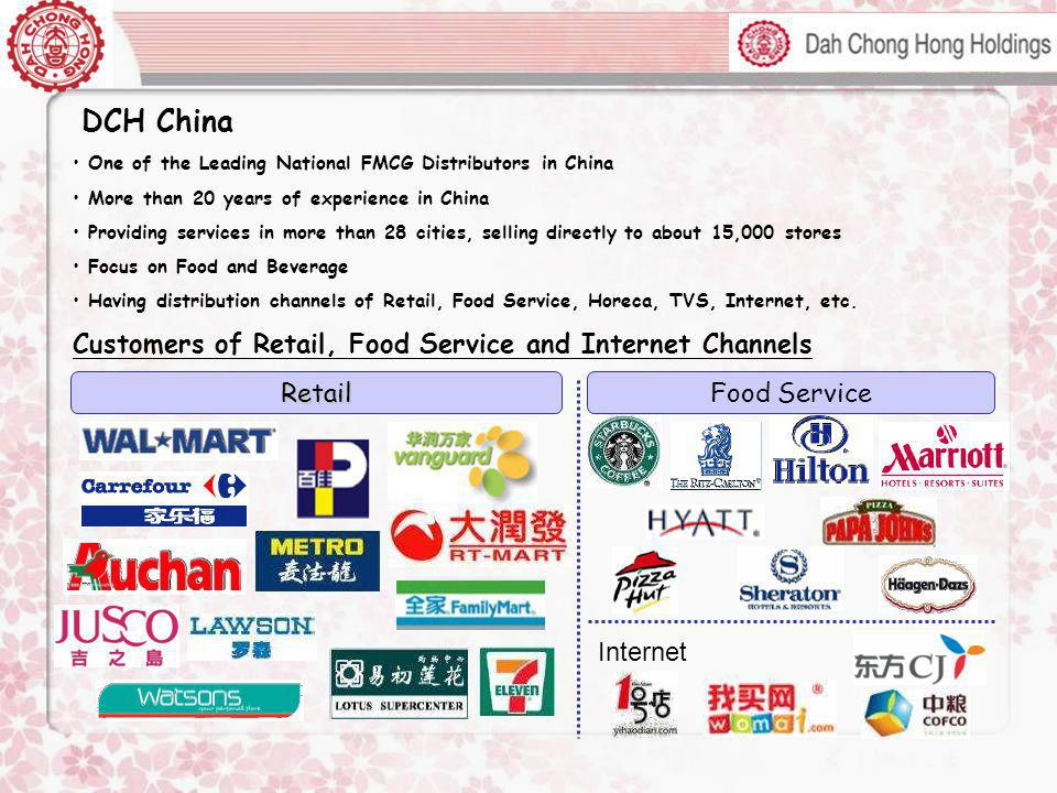 DCH China Customers of Retail, Food Service and Internet Channels