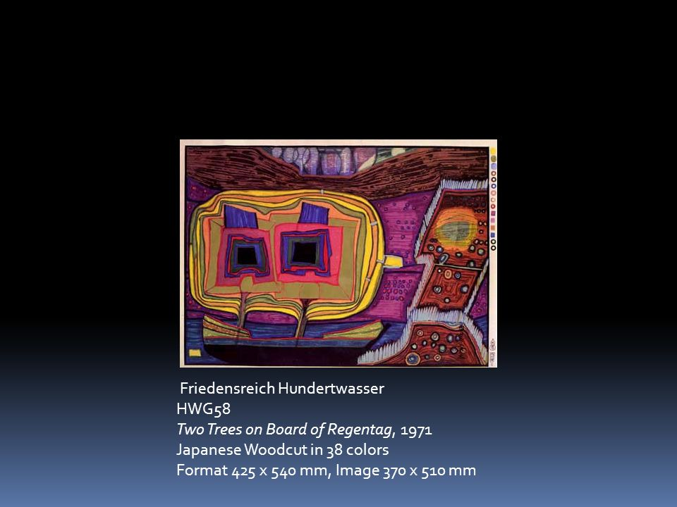 Friedensreich Hundertwasser HWG58 Two Trees on Board of Regentag, 1971 Japanese Woodcut in 38 colors Format 425 x 540 mm, Image 370 x 510 mm