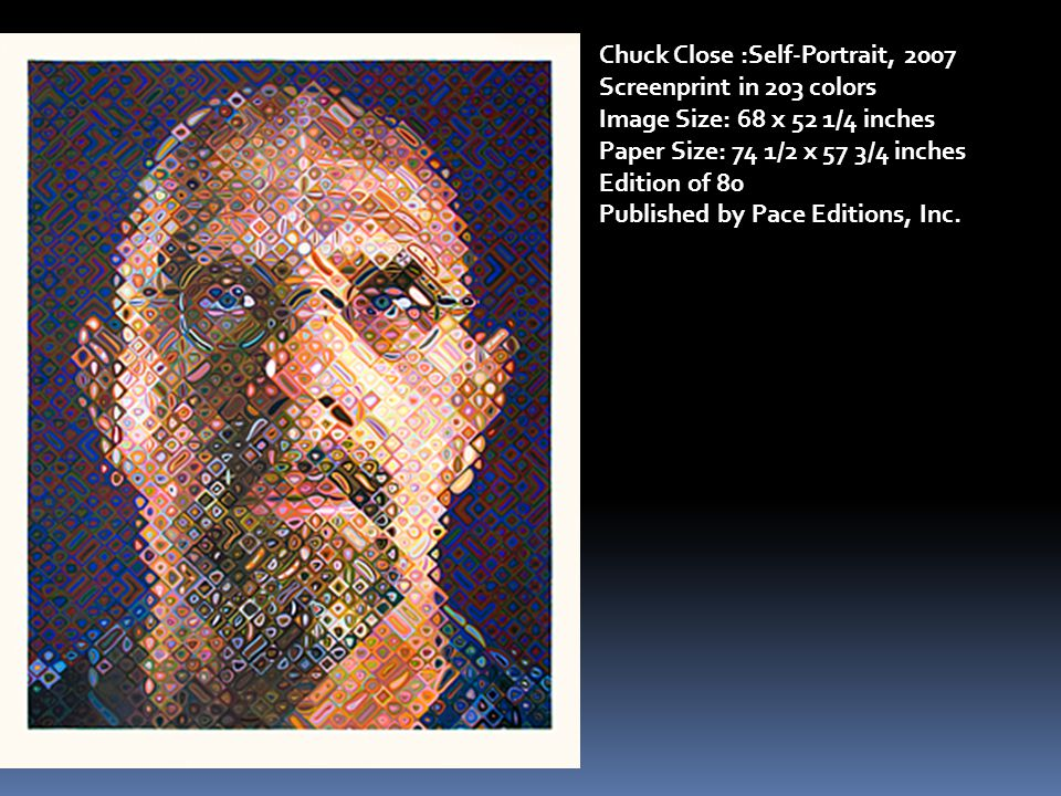 Chuck Close :Self-Portrait, 2007