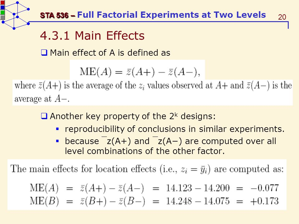 4.3.1 Main Effects Main effect of A is defined as