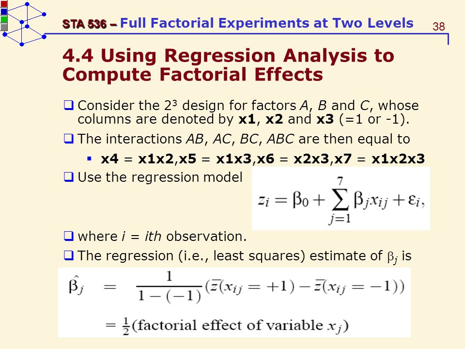 4.4 Using Regression Analysis to Compute Factorial Effects