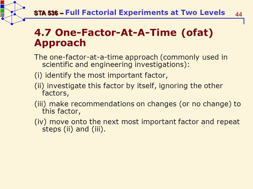 4.7 One-Factor-At-A-Time (ofat) Approach