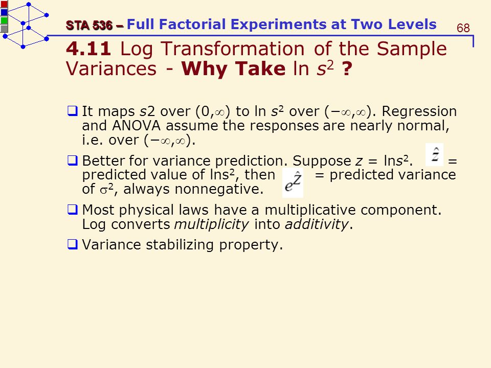 4.11 Log Transformation of the Sample Variances - Why Take ln s2