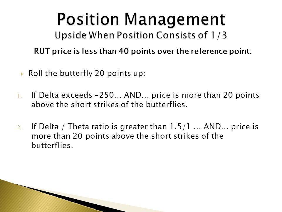 Position Management Upside When Position Consists of 1/3