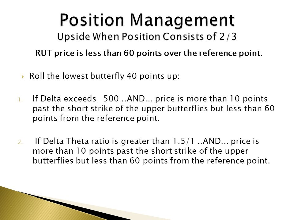 Position Management Upside When Position Consists of 2/3