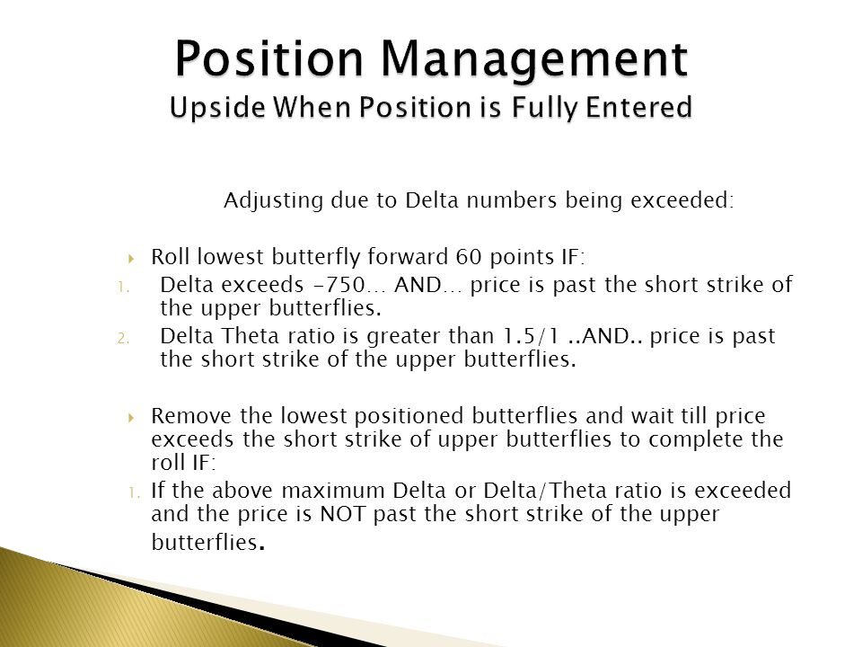 Position Management Upside When Position is Fully Entered