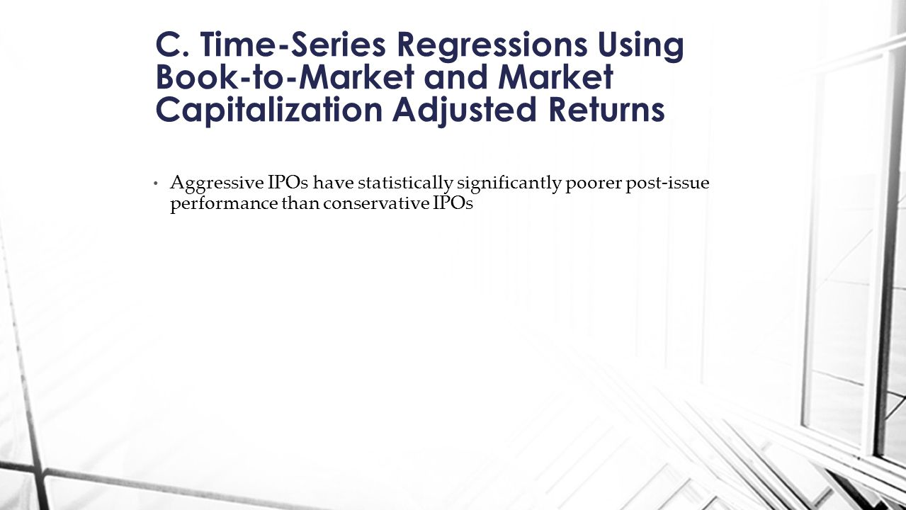 C. Time-Series Regressions Using Book-to-Market and Market Capitalization Adjusted Returns
