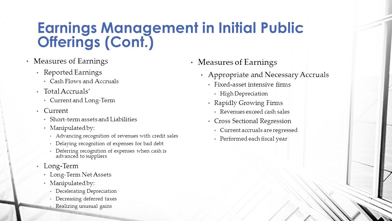 Earnings Management in Initial Public Offerings (Cont.)