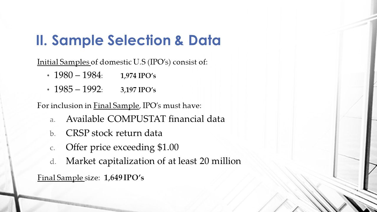 II. Sample Selection & Data