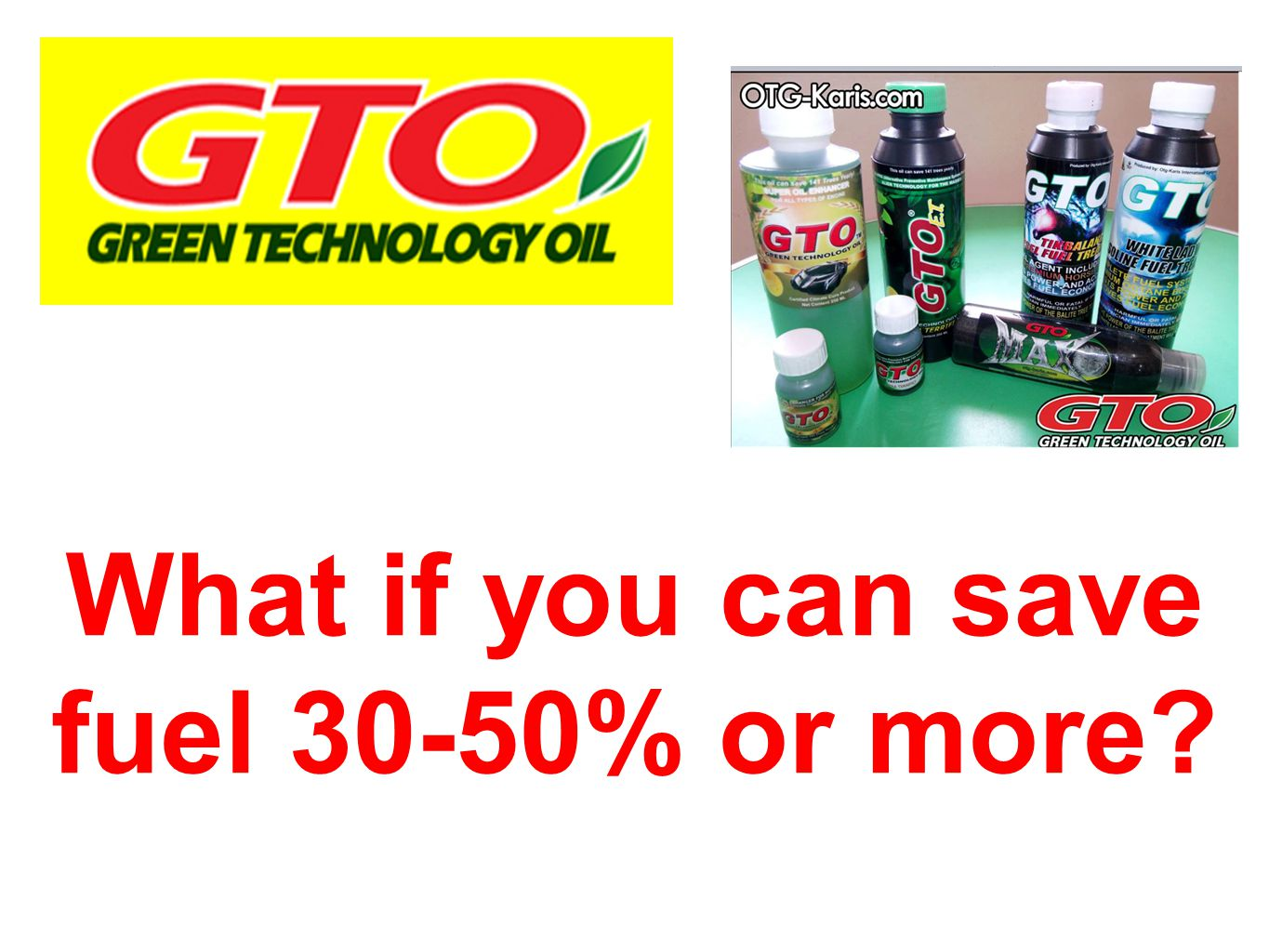 What if you can save fuel 30-50% or more
