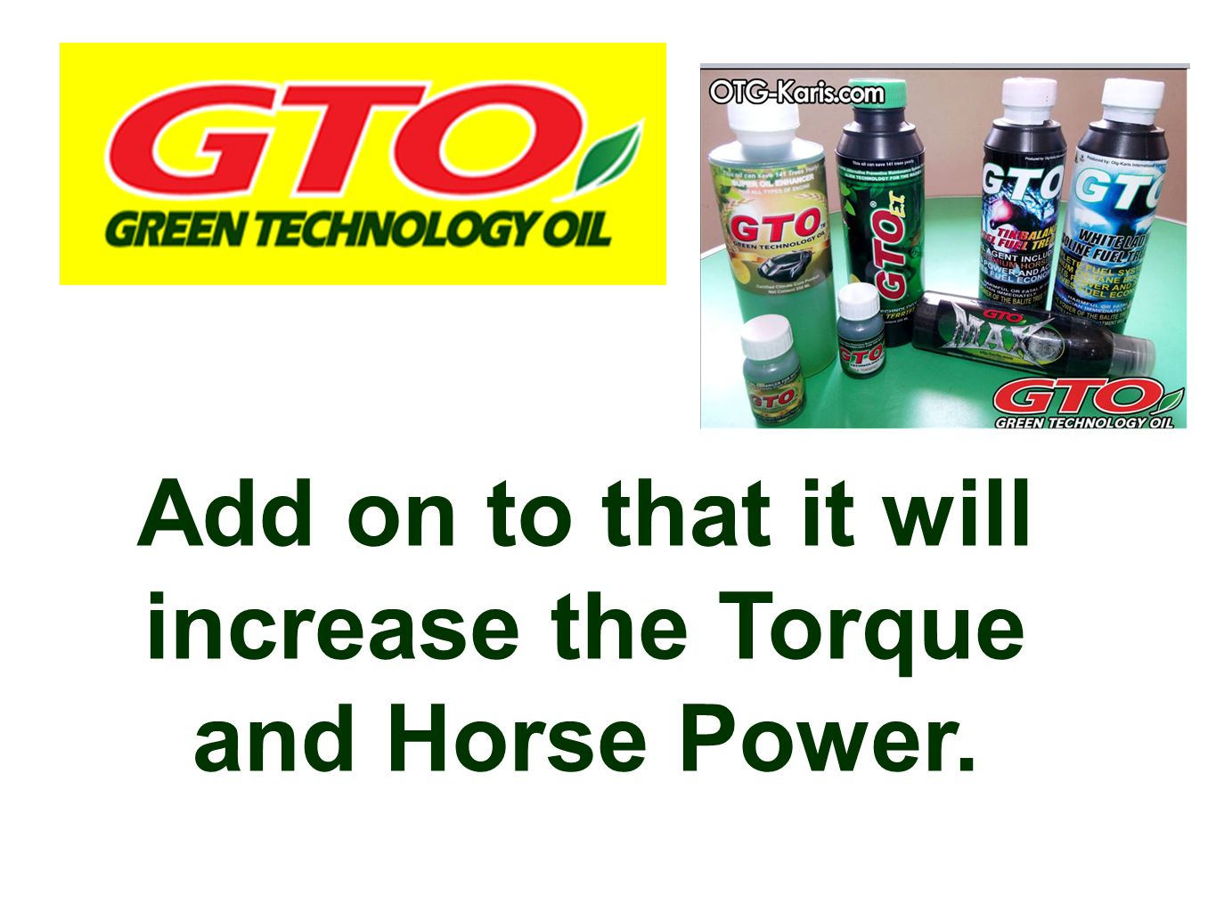 Add on to that it will increase the Torque and Horse Power.