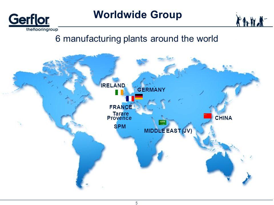6 manufacturing plants around the world