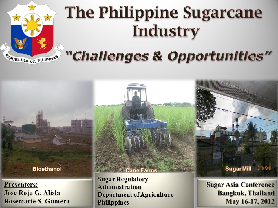 The Philippine Sugarcane Challenges & Opportunities