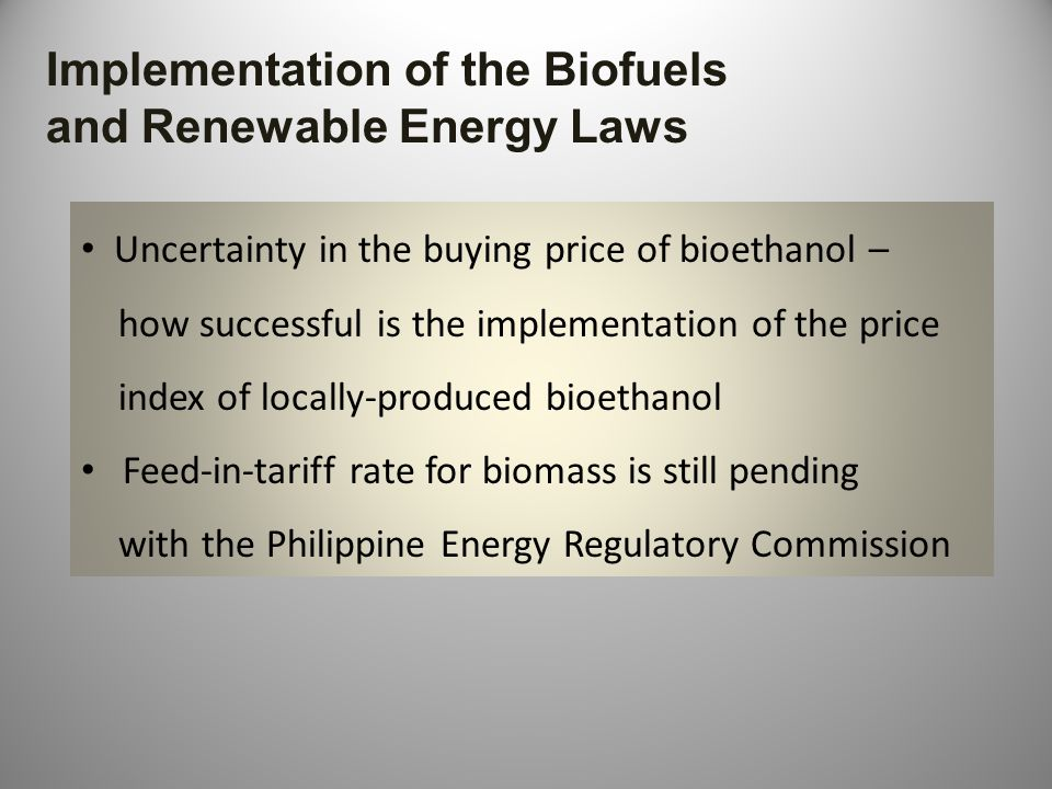 Implementation of the Biofuels and Renewable Energy Laws
