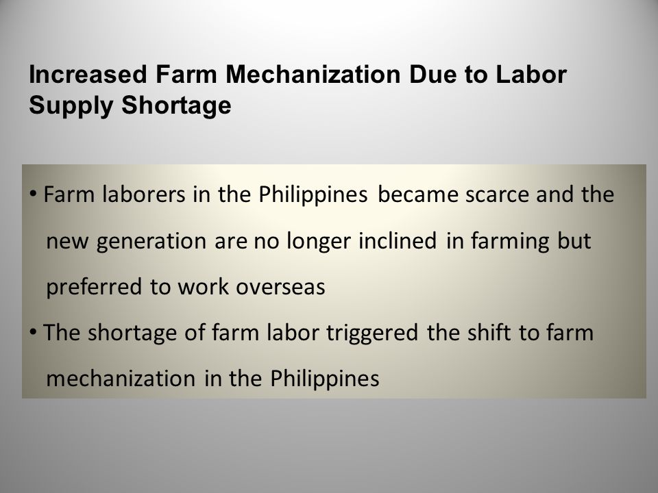 Increased Farm Mechanization Due to Labor Supply Shortage