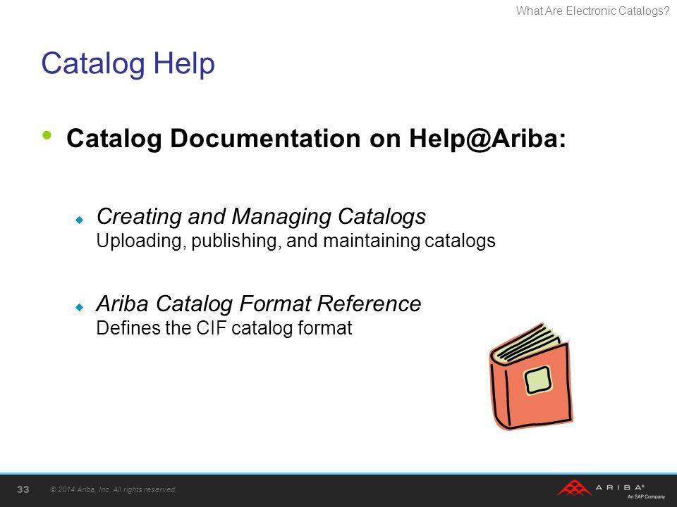 Catalog Help Catalog Documentation on Help@Ariba: