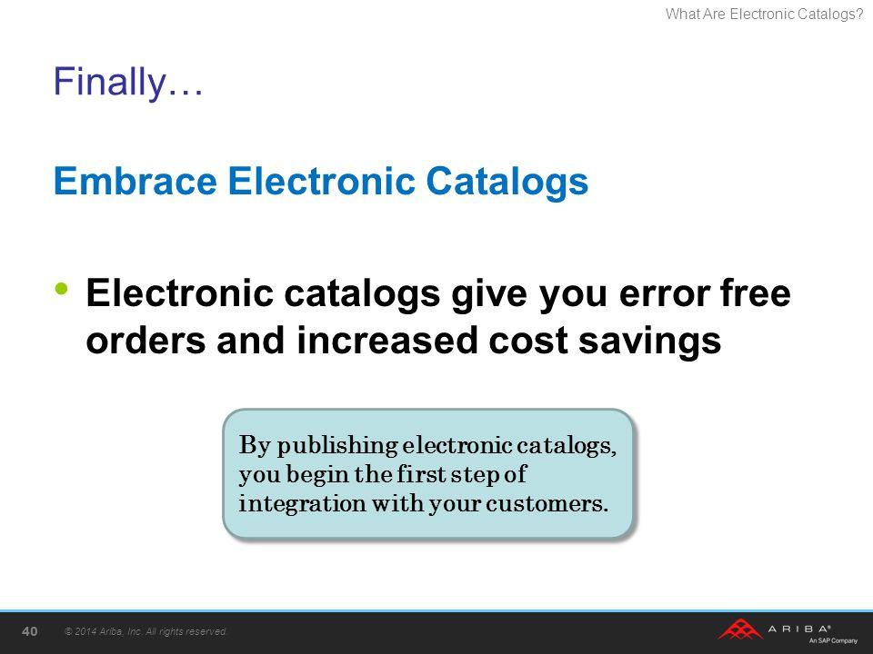 Embrace Electronic Catalogs