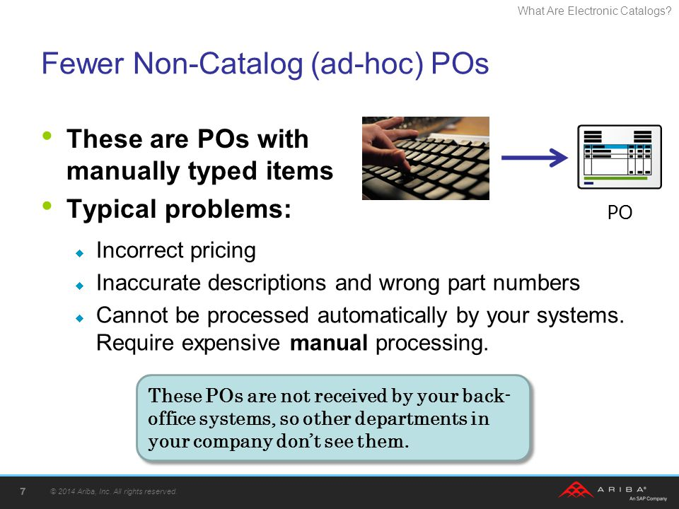Fewer Non-Catalog (ad-hoc) POs