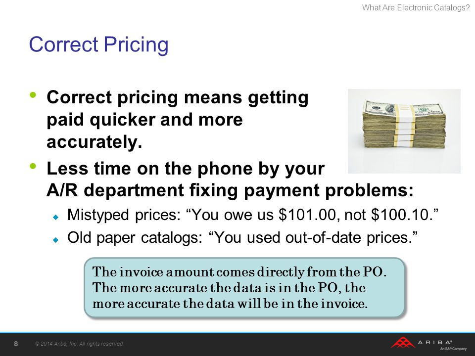 Correct Pricing Correct pricing means getting paid quicker and more accurately.