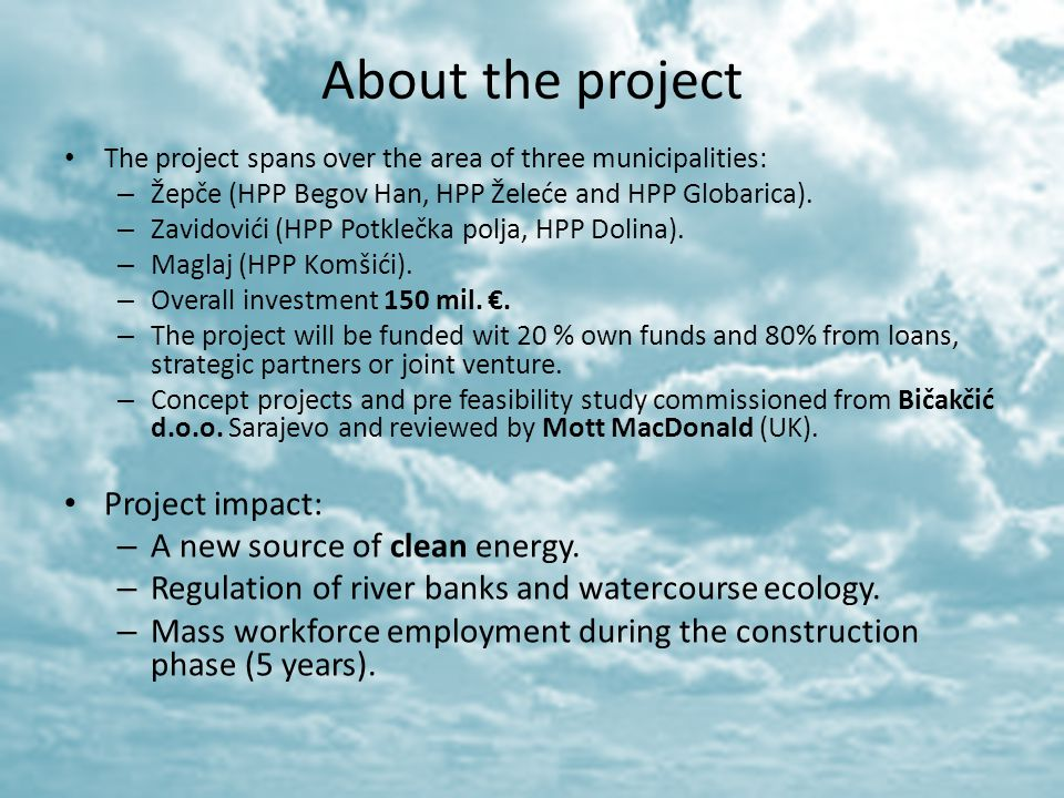 About the project Project impact: A new source of clean energy.