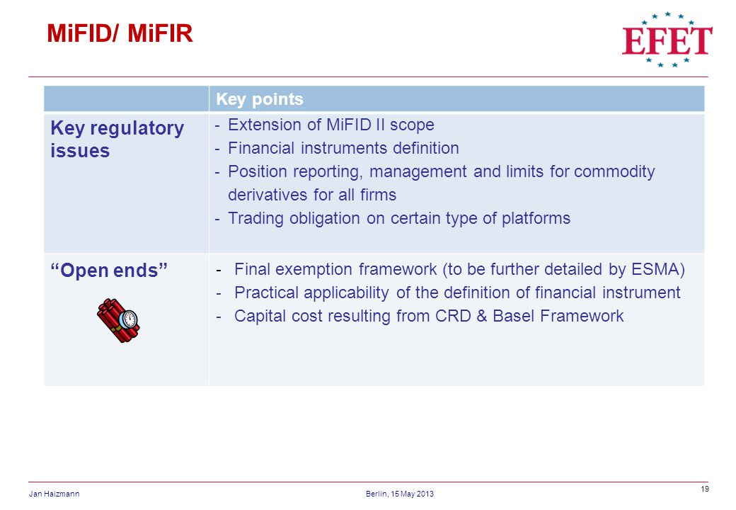 MiFID/ MiFIR Key regulatory issues Open ends Key points