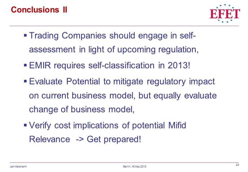 EMIR requires self-classification in 2013!