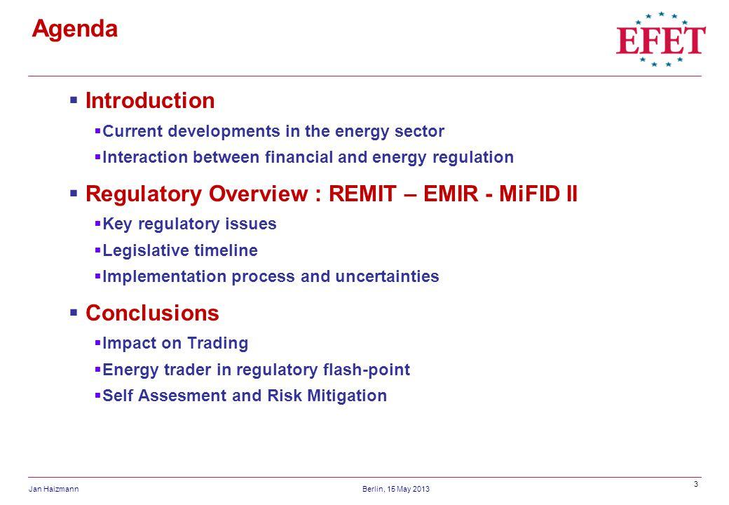 Agenda Introduction Regulatory Overview : REMIT – EMIR - MiFID II