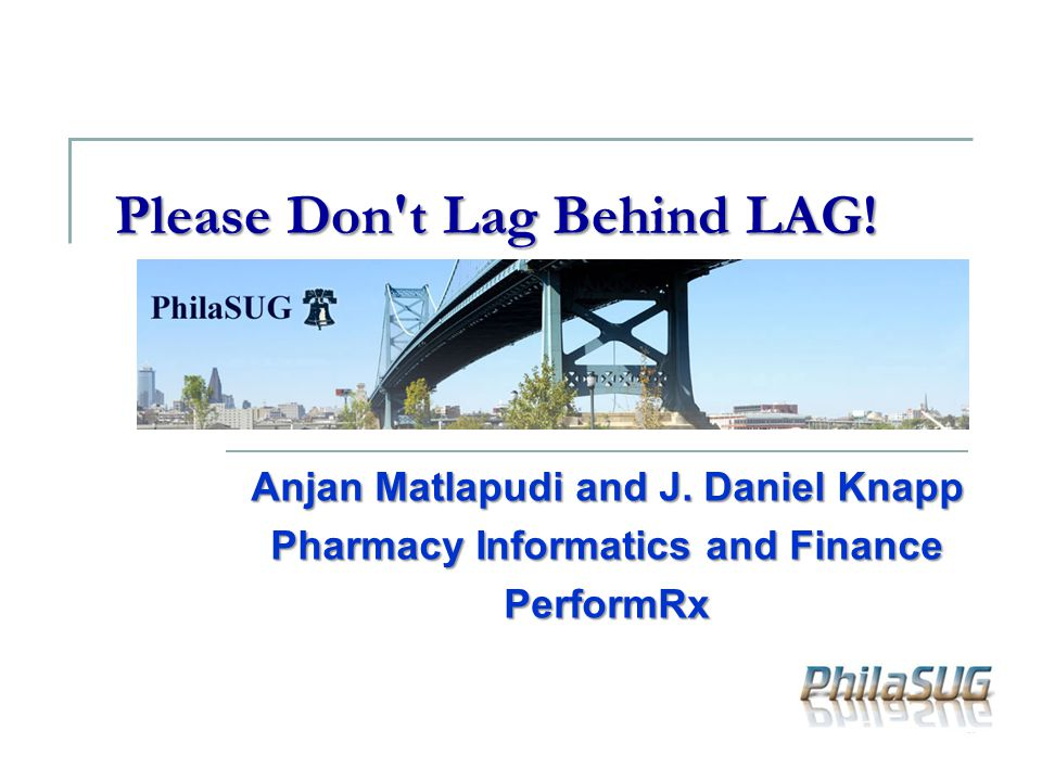 Please Don t Lag Behind LAG!