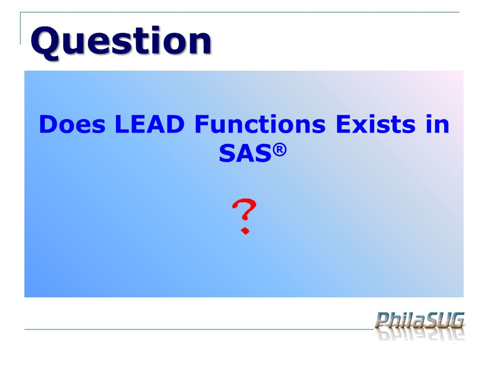 Does LEAD Functions Exists in SAS®