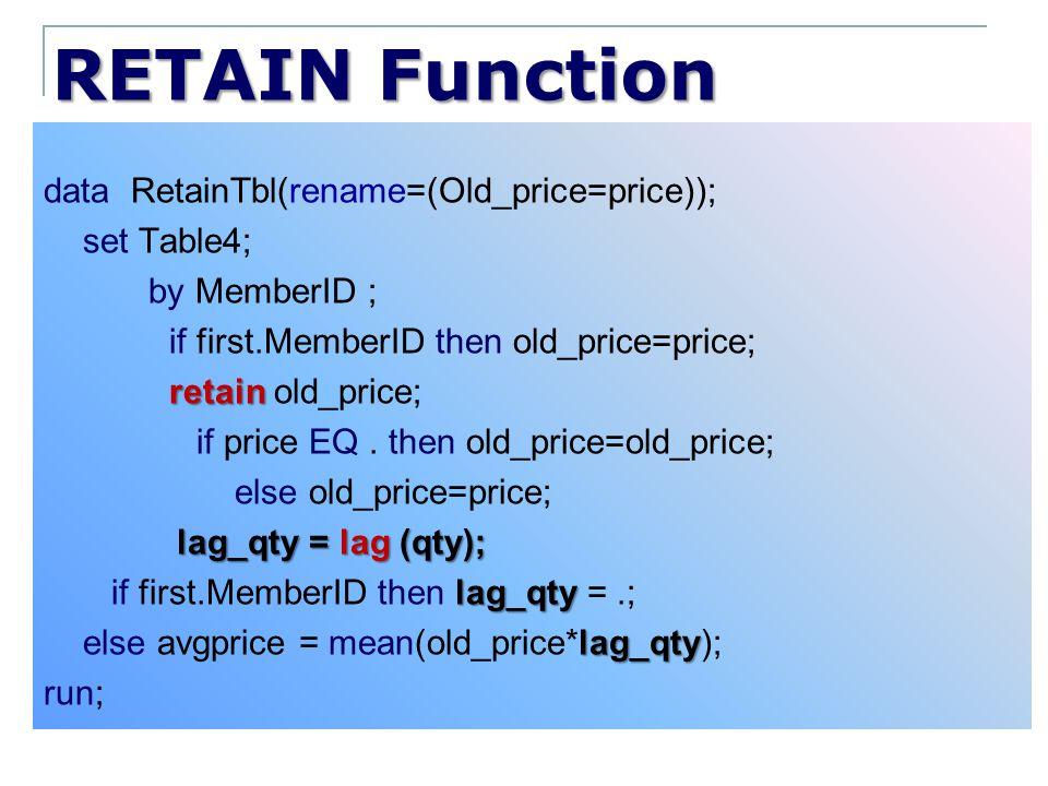 RETAIN Function
