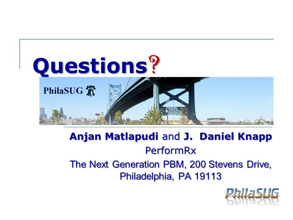 Questions Anjan Matlapudi and J. Daniel Knapp PerformRx