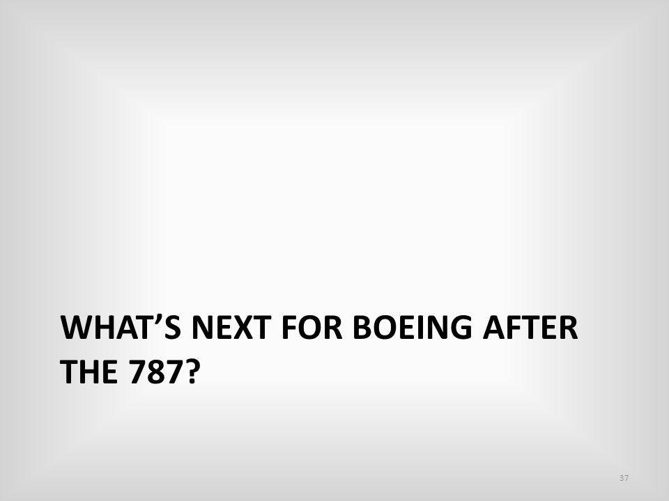 What's NEXT for boeing after the 787