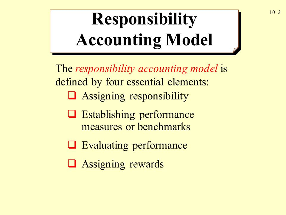 Responsibility Accounting Model