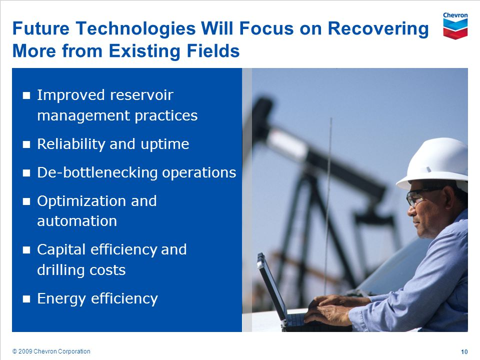 Future Technologies Will Focus on Recovering More from Existing Fields
