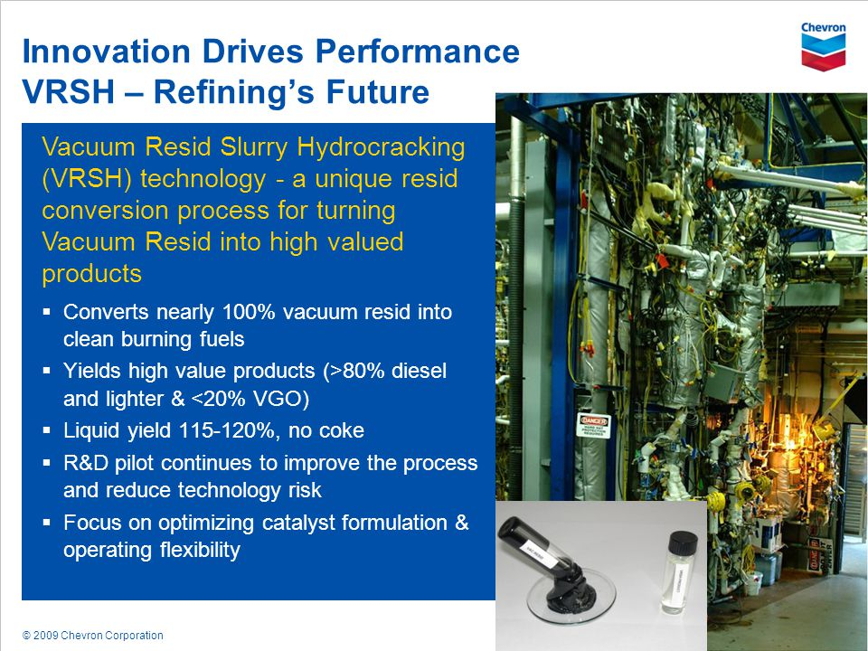 Innovation Drives Performance VRSH – Refining's Future
