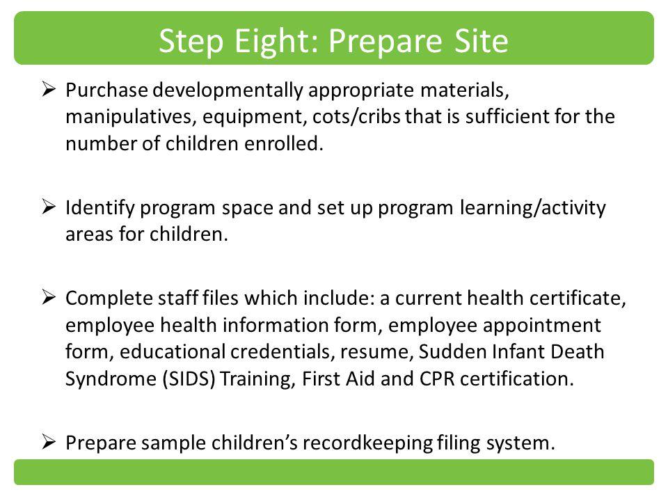 Step Eight: Prepare Site