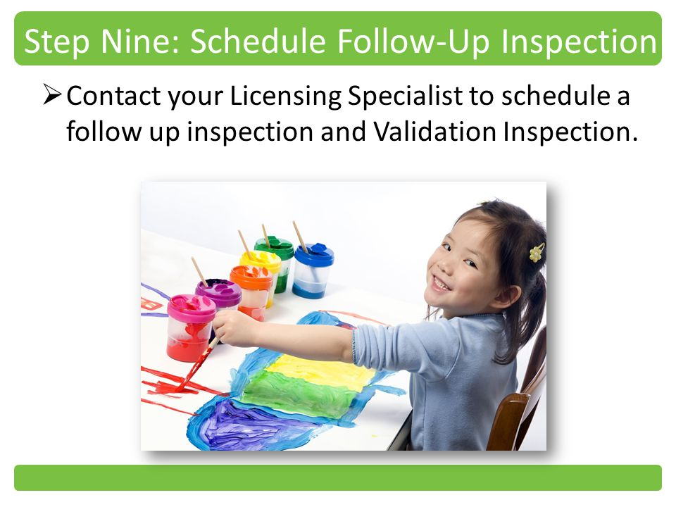 Step Nine: Schedule Follow-Up Inspection