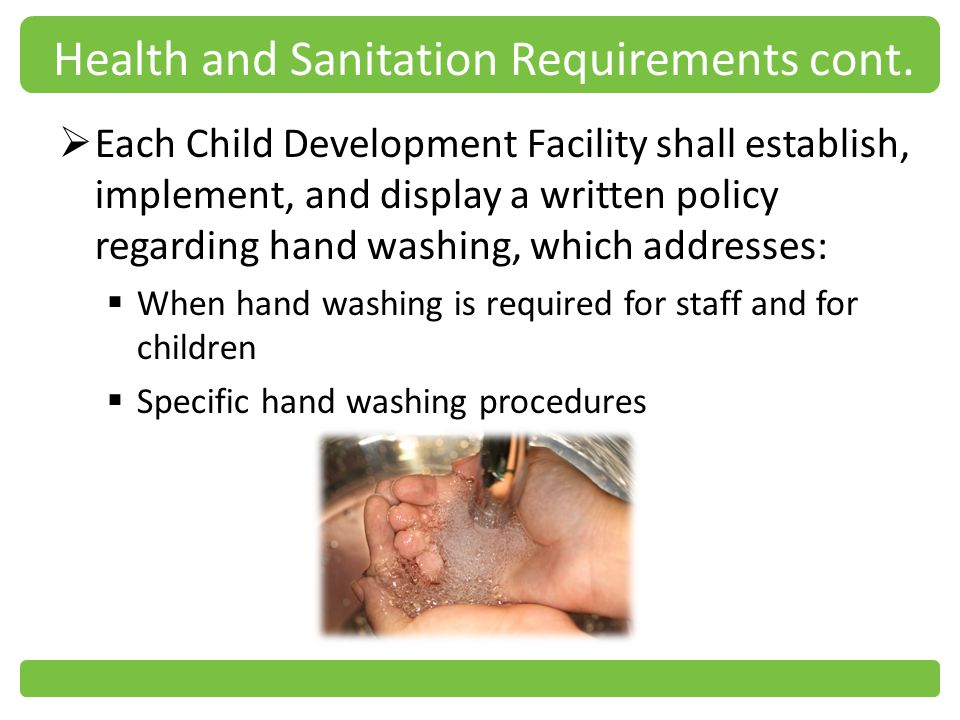 Health and Sanitation Requirements cont.