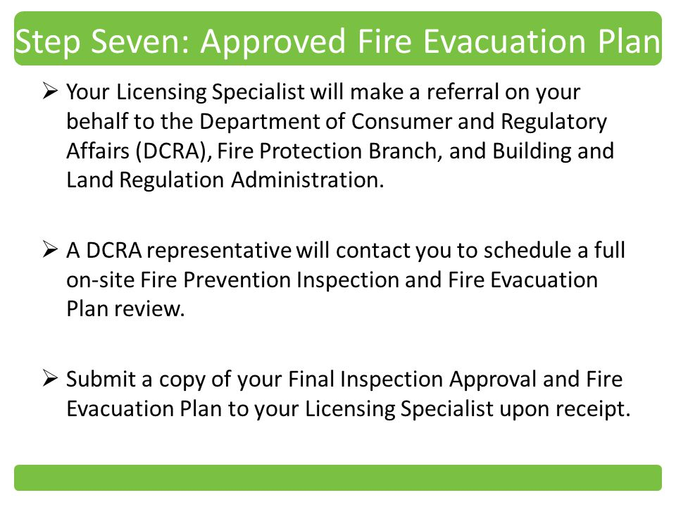 Step Seven: Approved Fire Evacuation Plan