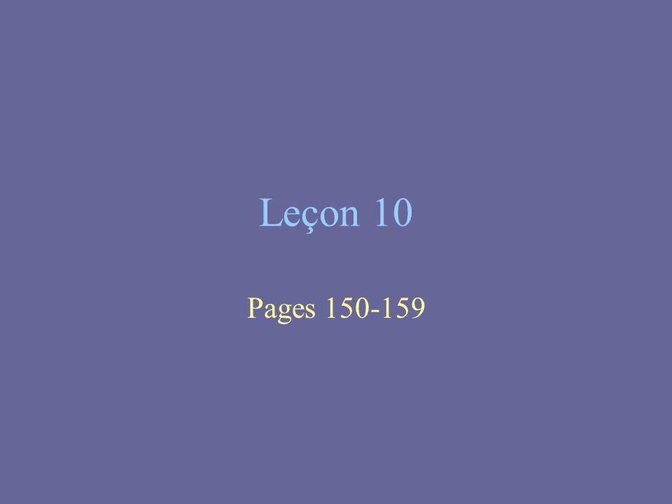 Leçon 10 Pages 150-159