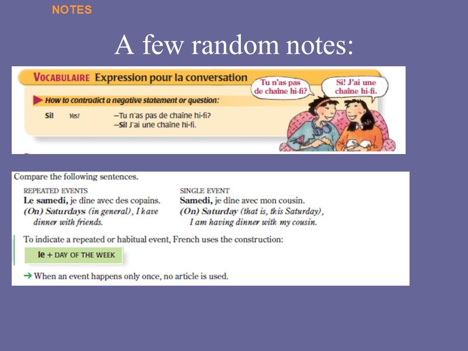 NOTES A few random notes: