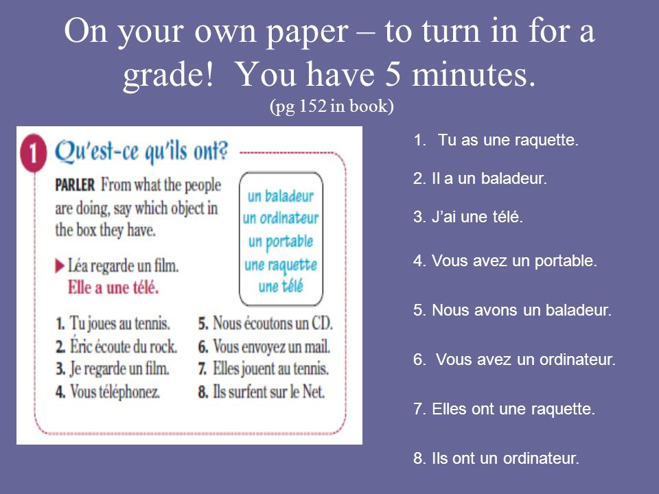 On your own paper – to turn in for a grade. You have 5 minutes