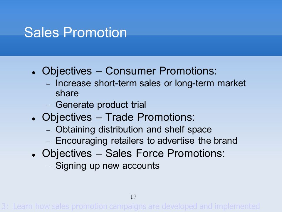 Sales Promotion Objectives – Consumer Promotions: