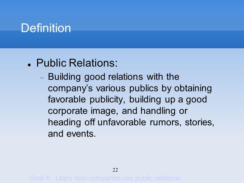 Definition Public Relations:
