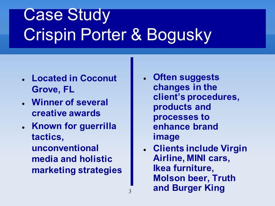 Case Study Crispin Porter & Bogusky