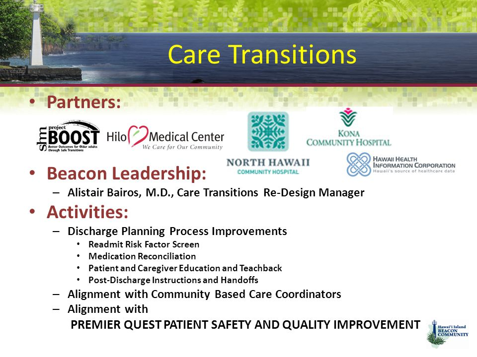 Care Transitions Partners: Beacon Leadership: Activities:
