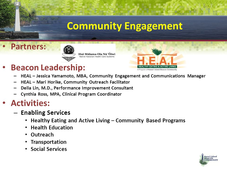 Community Engagement Activities: Partners: Beacon Leadership: